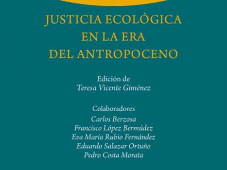 CTPiensa Justicia ecológica en la era del antropoceno